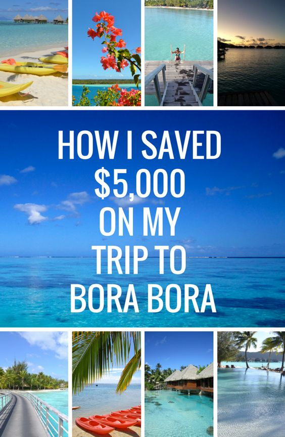 How to save money on your dream trip to Bora Bora >> 22 ways to cut costs!