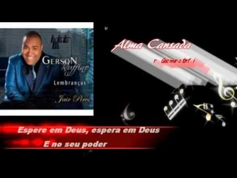 Alma Cansada Playback Legendado Youtube Em 2020 Cansado