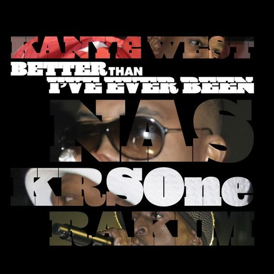 Kanye West, Nas, KRS-One – Classic (Better Than I've Ever Been) (single cover art)