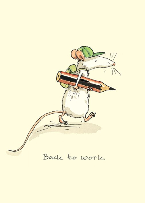 M225 Back to Work by Anita Jeram for Two Bad Mice cards: