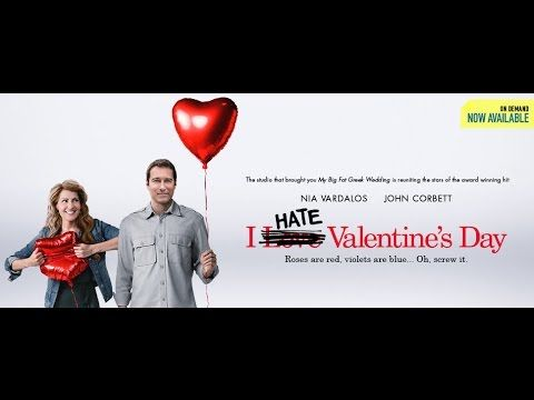 I Hate Valentines Day Full Movie   Romance Movies 2014 Full Movie English |  Movies | Pinterest | Movies 2014, Romance And Movie