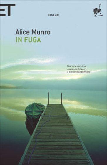 In fuga. Alice Munro