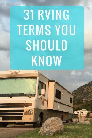 31 Rving Terms You Should Know Via Heath Alyssa Camping Supplies Camping Hacks Camping Checklist