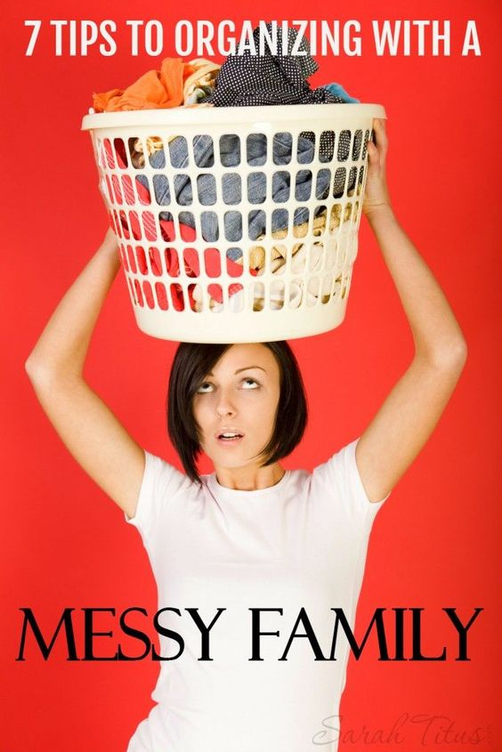 7 tips to organizing with a messy family barns it is for How to stay organized at home
