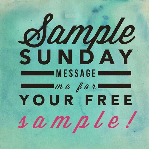 Sample sunday To shop/order, please go to…