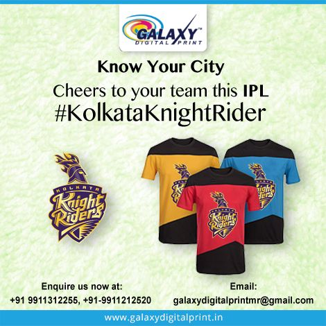 Wear #KKR fan #Tshirts & cheers to your team this #IPL. Place your bulk order and get at best price from #GalaxyDigitalPrint.  Enquire us at: 9911312255, 9911212520 Visit our website: www.galaxydigitalprint.in
