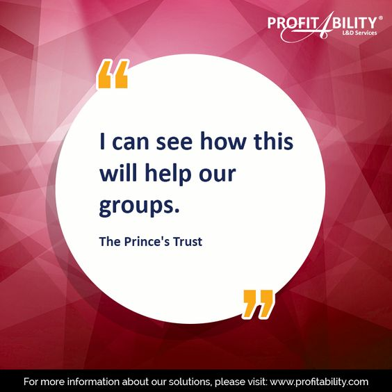 """I can see how this will help our groups"" - The Prince's Trust"