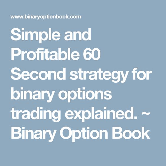 60 second option trading strategy