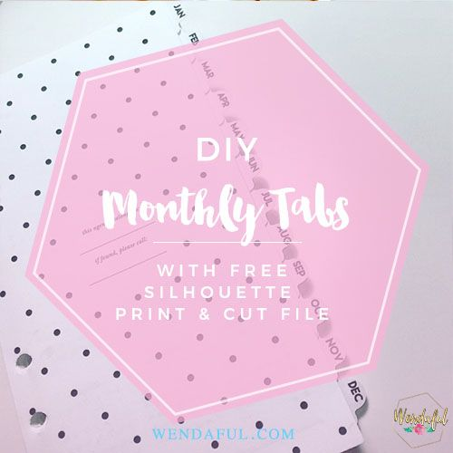 Easy DIY monthly tabs for your planner inserts with free print and cut silhouette file! Great for Kate Spade Inserts. Align and make perfect tabs!