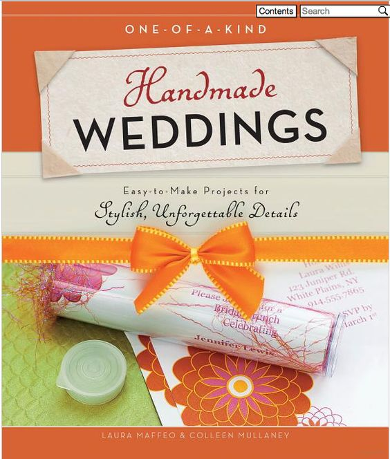 """""""One-of-a-Kind Handmade Weddings"""" is full of unique and memorable projects that will show you how to add your special touch to your special day. Get a copy at the library's Wedding Neighborhood."""
