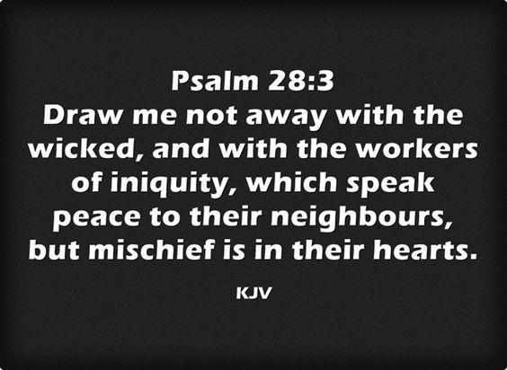 Psalm 28 3 King James Kjv Healing Words Psalms Kjv