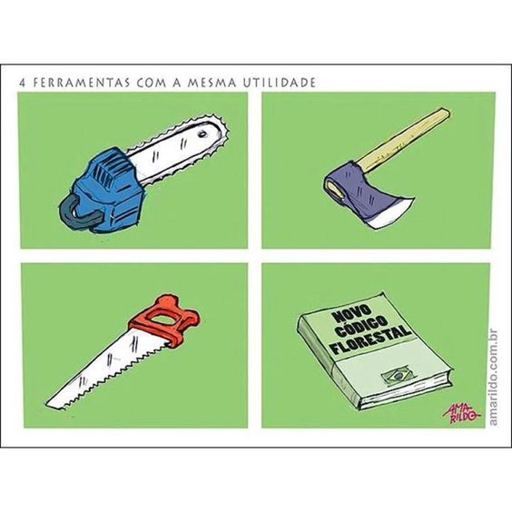 Não ao desmatamento legalizado.