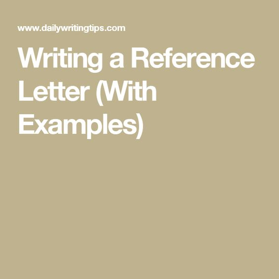 Writing a Reference Letter (With Examples) Writing Pinterest - recommendation letter examples
