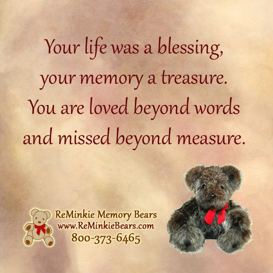 Memory Quotes Images: Memorial Quotes With ReMinkie Memory Bears