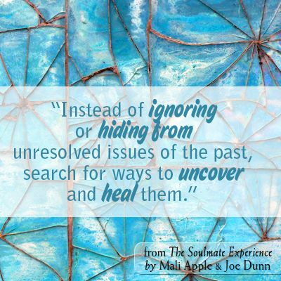 Instead of ignoring or hiding from unresolved issues of the past, search for ways to uncover or heal them. #healing