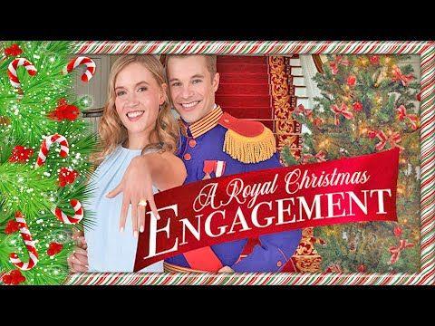 A Royal Christmas Engagement New Christmas Hallmark Movies 2020 Youtube Royal Christmas Christmas Engagement Hallmark Movies