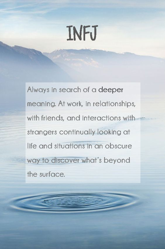 INFJ always in search of a deeper meaning