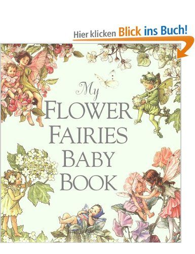 My Flower Fairies Baby Book: Amazon.de: Cicely Mary Barker: Englische Bücher