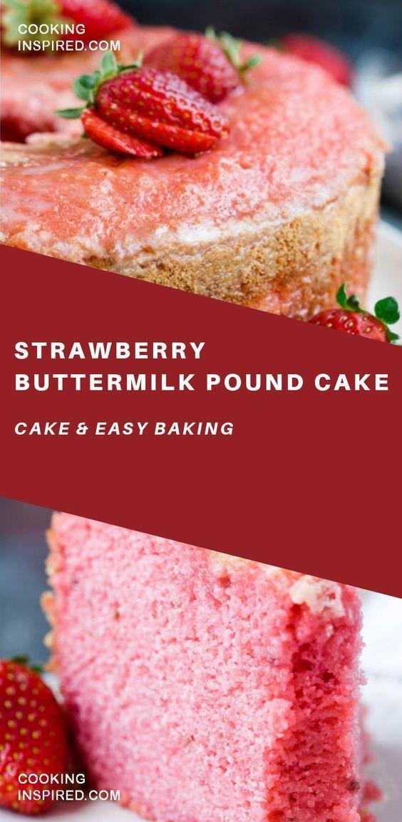 Strawberry Buttermilk Pound Cake Recipe Buttermilk Pound Cake Desserts Cake Recipes