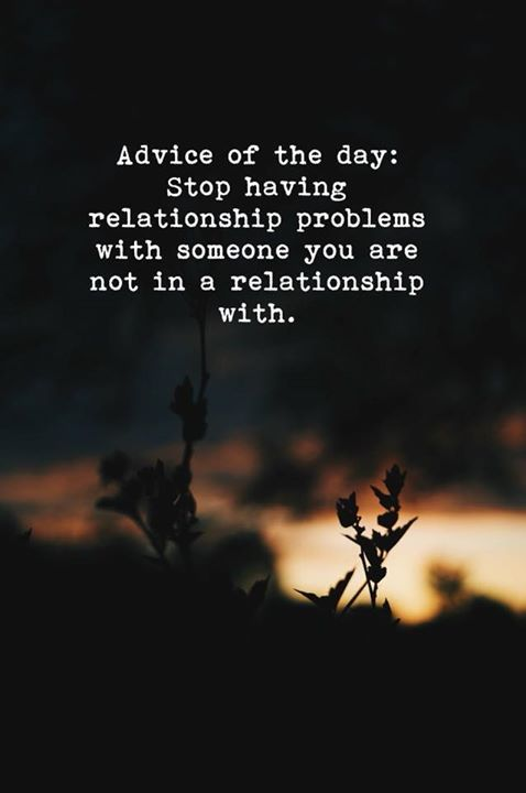 Advice Of The Day Via Https Ift Tt 2ix2smg Quotes About Moving On From Friends Difficult Relationship Quotes Funny Quotes