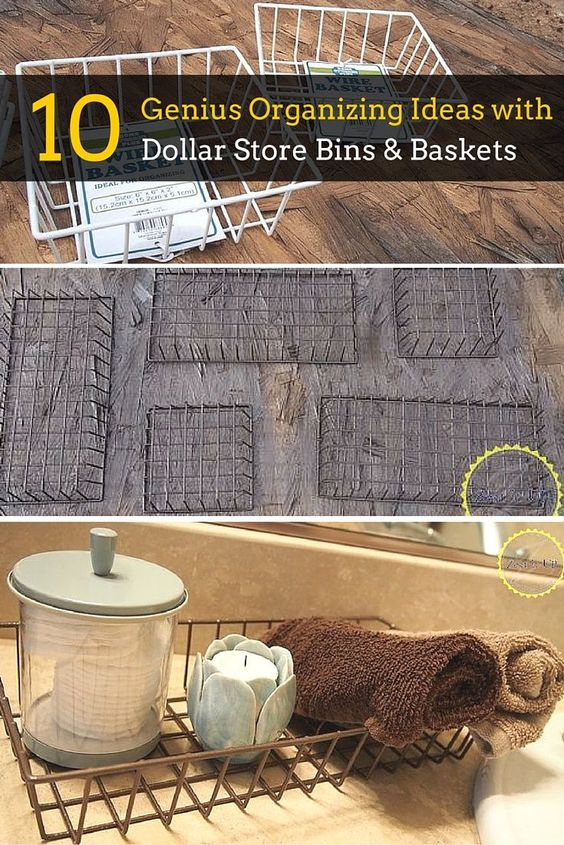 10 absolutely genius organizing ideas with Dollar Store bins and baskets.