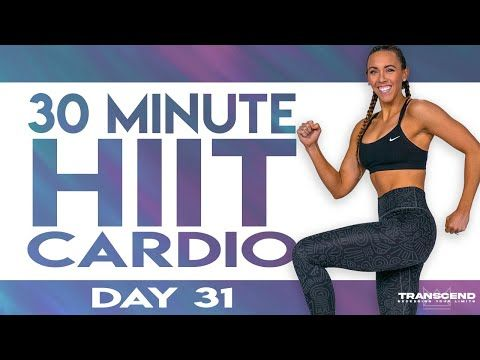 30 Minute Hiit Cardio Finisher Workout Transcend Day 31 Youtube In 2021 30 Minute Hiit Hiit Cardio Planet Fitness Workout