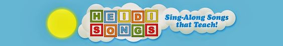 Heidi Songs for learning concepts and reading.