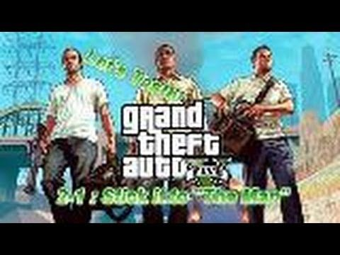 """Let's Play GTA 5, Chapter 2-1 """"Stick it to the Man"""" (+playlist)"""