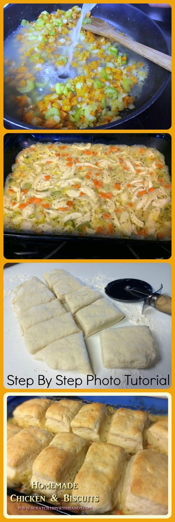 Homemade Chicken and Biscuits Step by Step Photo Tutorial All made from scratch in an hour Great comfort food