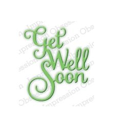 Get Well Soon - DIE382-D: