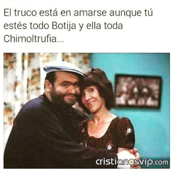 El Truco Esta En Amarse Aunque Tu Estes Todo Botija Y Ella Toda Chimoltrufia Mexican Funny Memes Christian Memes Funny Thoughts