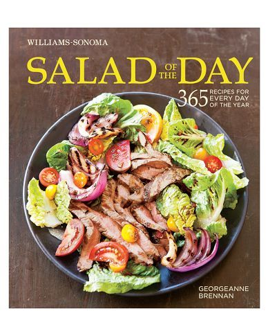 Williams-Sonoma Salad of the Day #Cookbook. Check this out!!!