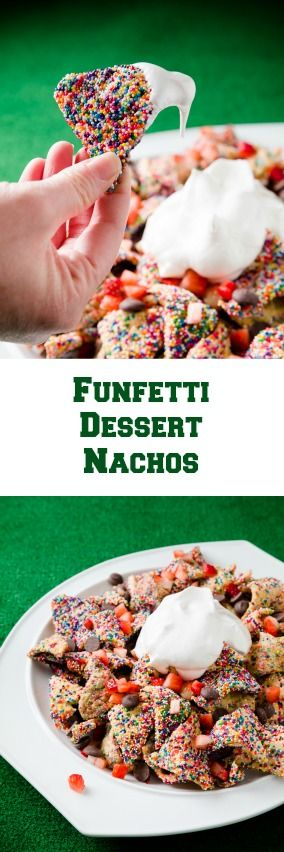 Loaded Funfetti Cookie Nachos - Super Bowl dessert doesn't get much more fun than this!: