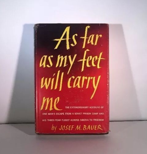 As Far As My Feet Will Carry Me By Josef M Bauer Hardcover First