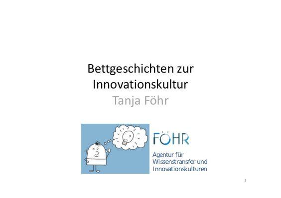 bettgeschichten-zur-innovationskultur by FÖHR Agentur für Wissenstransfer via Slideshare