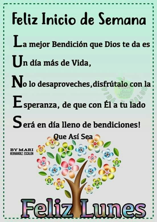 Feliz Inicio De Semana La Mejor Bendicion Que Dios Te Da Es Un