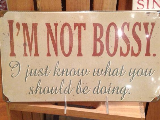 I'm bossy ;)