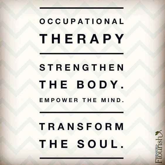 What are some ways Occupational Therapy has touched your