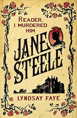 Jane Steele (Jun):