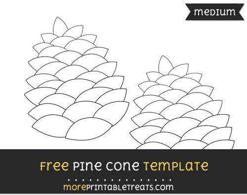 Free Pine Cone Template Medium Cone Template Pine Cones