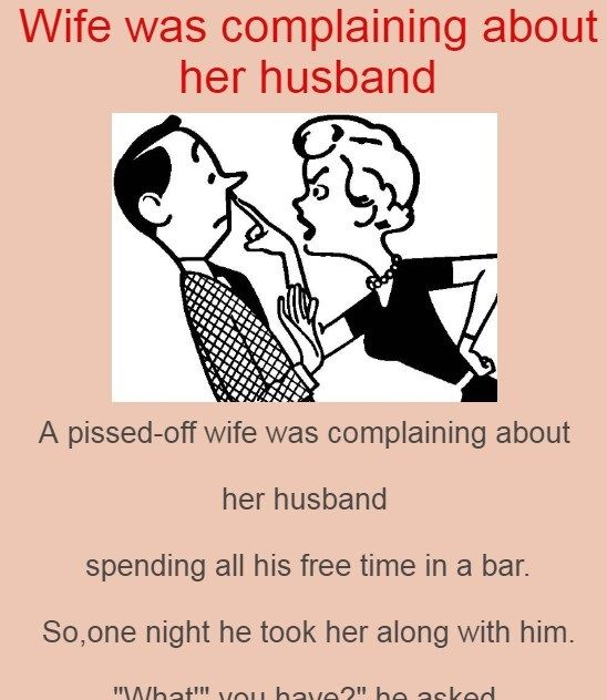 Wife Was Complaining About Her Husband Brilliant Tricks Tricks Funny Photos Homedecor Recipes Quotes Husband Jokes Jokes Husband Humor