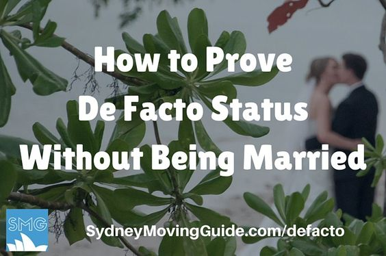 How to Prove De Facto Status Without Being Married