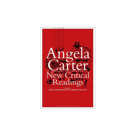 Angela Carter: New Critical Readings (Reprint) (Paperback)