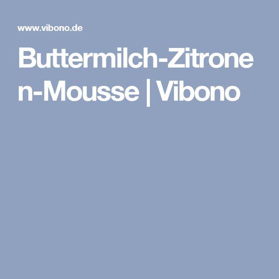 Buttermilch-Zitronen-Mousse | Vibono