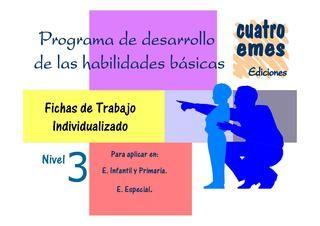 Desarrollo de habilidades básicas. Nivel 3: Básicas Nivel, The Development, Ideas Para, Ideas Escolares, Activities, Desarrollo Habilidades, Speech