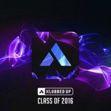 VA - Klubbed Up Class of 2016 (2016) download: http://gabber.od.ua/node/15919/va-klubbed-up-class-of-2016-2016