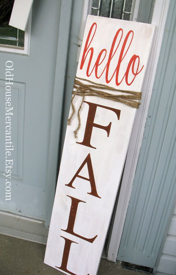 Hello Fall porch sign - - the perfect outdoor fall decoration!