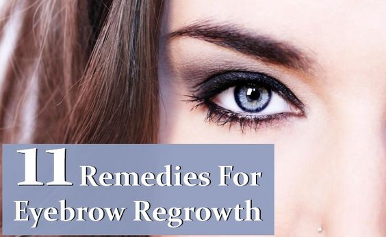 11 Home Remedies For Eyebrow Regrowth