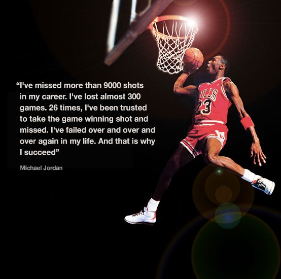 Michael Jordan Quotes: Great Michael Jordan Quote I Have This Quote In My Office