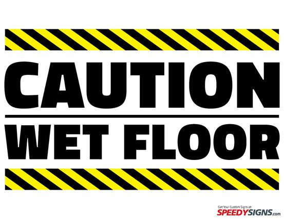 free caution wet floor printable sign template free printable signs pinterest signs. Black Bedroom Furniture Sets. Home Design Ideas